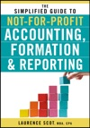 The Simplified Guide To Not-for-Profit Accounting Formation And Reporting