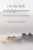 On the Path to Enlightenment - Matthieu Ricard