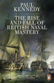 The Rise And Fall of British Naval Mastery Book Cover