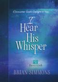 I Hear His Whisper Volume 2