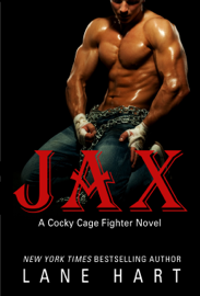 Jax (A Cocky Cage Fighter Novel Book 1) book summary