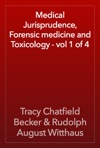 Medical Jurisprudence Forensic Medicine And Toxicology - Vol 1 Of 4
