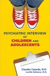 Clinical Manual For The Psychiatric Interview Of Children And Adolescents