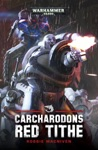 Carcharodons Red Tithe