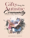 Gifts From The Autistic Community