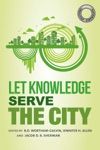 Sustainable Solutions Let Knowledge Serve The City