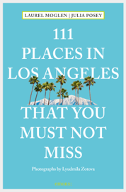 111 Places in Los Angeles that you must not miss book