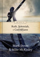 90 Days In Ruth, Jeremiah & 1 Corinthians