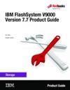 IBM FlashSystem V9000 Version 77 Product Guide