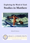 Exploring The Word Of God Studies In Matthew