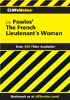 CliffsNotes On Fowles The French Lieutenants Woman