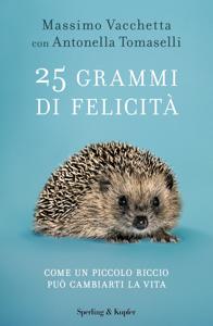 25 grammi di felicità Libro Cover