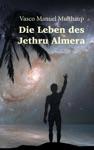 Die Leben Des Jethru Almera