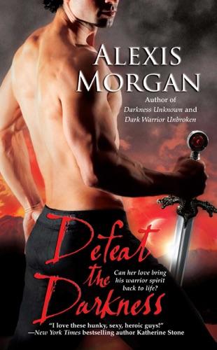 Alexis Morgan - Defeat the Darkness