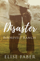 Elise Faber - Disaster at Roosevelt Ranch artwork