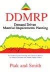 Demand Driven Material Requirements Planning DDMRP