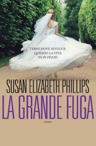 La grande fuga di Susan Elizabeth Phillips Copertina del libro