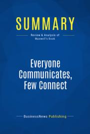 Summary: Everyone Communicates, Few Connect