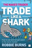 Trade Like a Shark