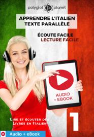 Apprendre l'italien - Texte parallèle : Écoute facile - Lecture facile : Audio + eBook N° 1