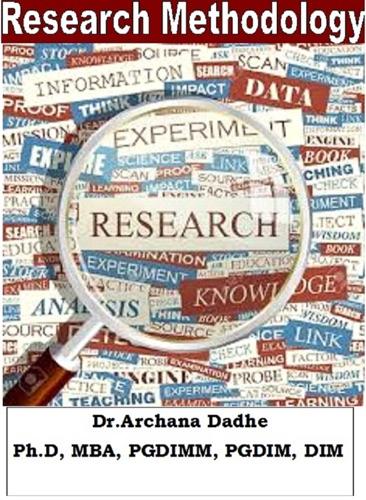 Research Methodology - Dr.Archana Dadhe - Dr.Archana Dadhe