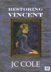 Restoring Vincent