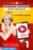 Apprendre l'espagnol - Texte parallèle : Écoute facile - Lecture facile : Audio + eBook N° 1 - Polyglot Planet