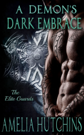A Demon's Dark Embrace: The Elite Guards book