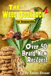 The Weed Cookbook 2 - Medical Marijuana Recipes Cannabis Cooking Tips  Killer Brownies HOLIDAY EDITION