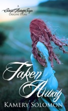 Taken Away (A Swept Away Saga Origins Story)