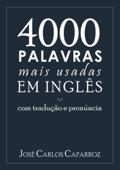 4000 Palavras Mais Usadas Em InglÊs Com TraduÇÃo E PronÚncia Book Cover