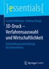 3D-Druck  Verfahrensauswahl Und Wirtschaftlichkeit