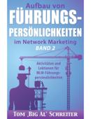 Aufbau Von Führungspersönlichkeiten Im Network Marketing Band 2