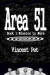 Area 51 Mission To Mars Book 1
