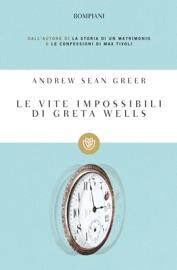 Le vite impossibili di Greta Wells PDF Download
