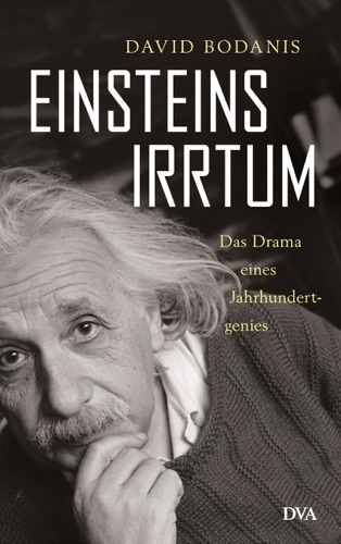 David Bodanis - Einsteins Irrtum