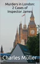 Murders In London: 2 Cases Of Inspector James