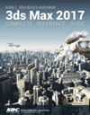 Kelly L Murdocks Autodesk 3ds Max 2017 Complete Reference Guide