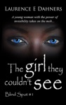 The Girl They Couldnt See Blind Spot 1