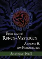 Johannes H. von Hohenstätten - Über wahre Runen-Mysterien artwork