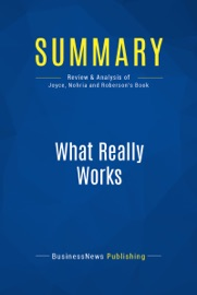 SUMMARY: WHAT REALLY WORKS