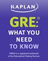 GRE What You Need To Know