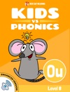 Learn Phonics Ou - Kids Vs Phonics Enhanced Version