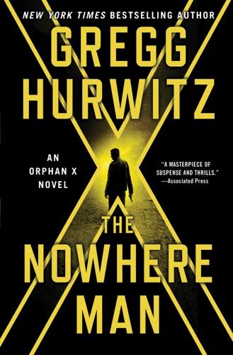 Gregg Hurwitz - The Nowhere Man