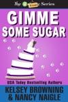 Gimme Some Sugar