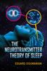 Eduard Doumanian - The Neurotransmitter Theory of Sleep kunstwerk