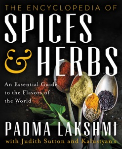 The Encyclopedia of Spices and Herbs by Padma Lakshmi Book Cover