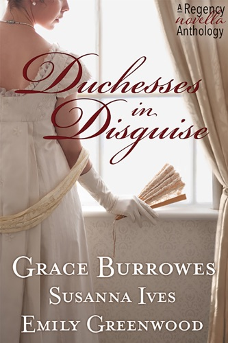 Grace Burrowes - Duchess In Disguise