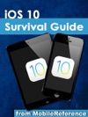 IOS 10 Survival Guide