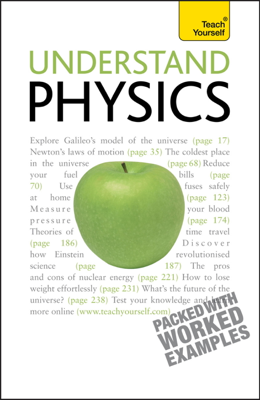 Understand Physics: Teach Yourself - Jim Breithaupt book